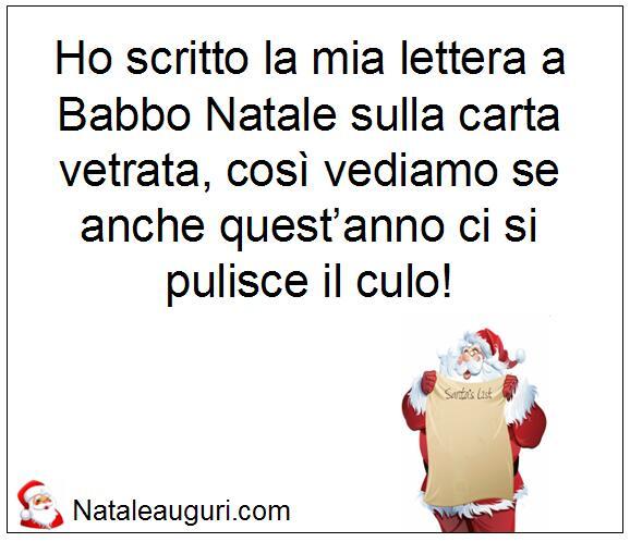 Lettera A Babbo Natale Divertente.Lettera A Babbo Natale Quest Anno Sono Certo Che La Leggera